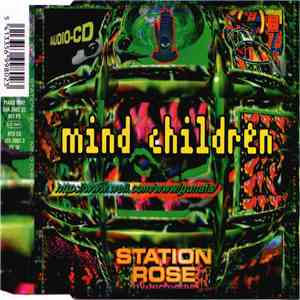 Station Rose - Mind Children