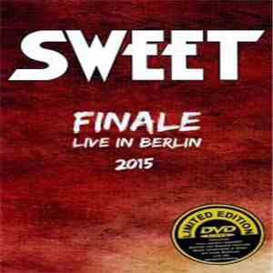 The Sweet - Finale Live in Berlin 2015